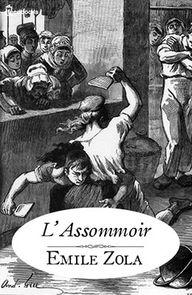 Émile ZOLA, L'Assomm