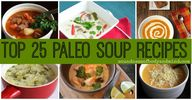 Top 25 Paleo Soup Re