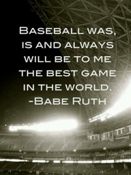 """""""Baseball was, and a"""