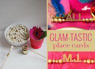 Create glam-tastic p