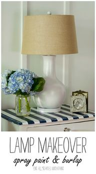 Lamp Makeover: Third