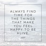 Always find time for
