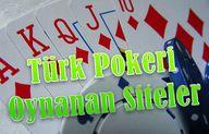 Türk Pokeri Oynanan