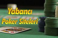Yabancı Poker Sitele