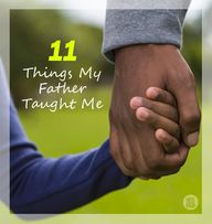 11 Things My Father