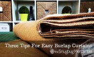 3 Tips for Burlap Cu