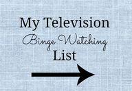 My TV Binge Watching