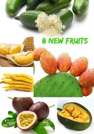 8 New Fruits for the