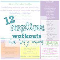 12 Naptime Workouts...