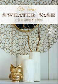 No Sew Sweater Vase