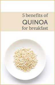 5 Benefits of Quinoa