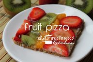 Fruit Pizza | The Un