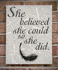 """She Believed She Co"