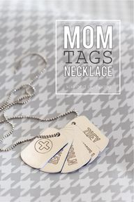 Mom Tags Necklace {C