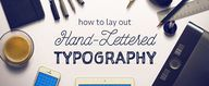 How to Lay Out Hand-