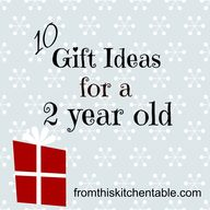 Gift Ideas for a 2 Y
