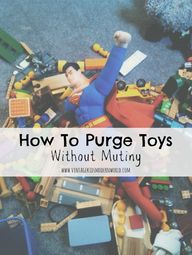 How To Purge Toys Wi