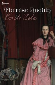 Émile ZOLA, Thérèse