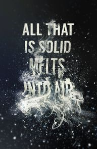 All that is solid me