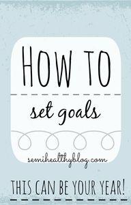 How to Set Goals [20