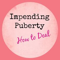 Impending Puberty –