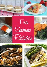 Fun Summer Recipes -