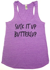 Suck It Up Buttercup! Workout Tank**  Workout Clothing by Abundant Heart Apparel
