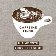Caffeine Fiend ... H