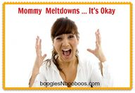 My Mommy Meltdown