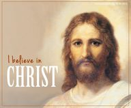 I believe in Christ.