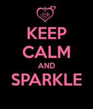 KEEP CALM & SPARKLE www.DressyGirlKouture.com