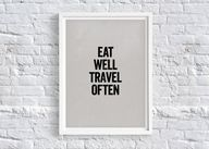 Eat Well, Travel Oft