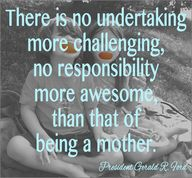 Mother's Day Quote - President Gerald. R. Ford.