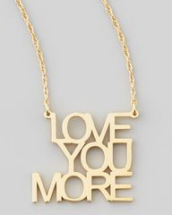 'love you more' pend