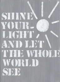 Shine your light on