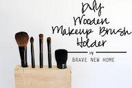 DIY Wooden Makeup Br