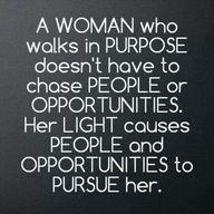 Walk with purpose.