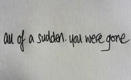 All of a sudden, you