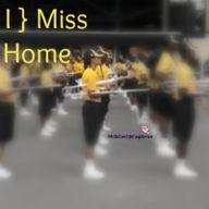 { I } Miss Home.