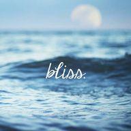 Bliss.