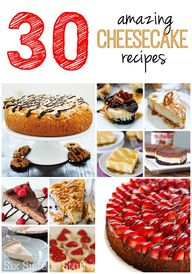 30 Amazing Cheesecak