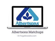 #Albertsons Matchups