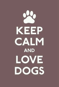 & love dogs...