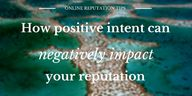 How positive intent