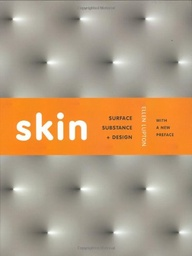 Skin: Surface, Subst