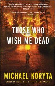 Those Who Wish Me De