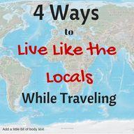 4 Ways To Live Like