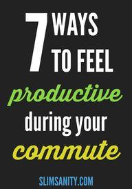 7 Ways to Feel Produ
