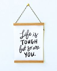 Life is Tough But so