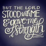 """But the Lord stood..."